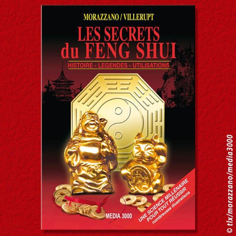 Les Secrets du Feng Shui, de Morazzano et Villerupt