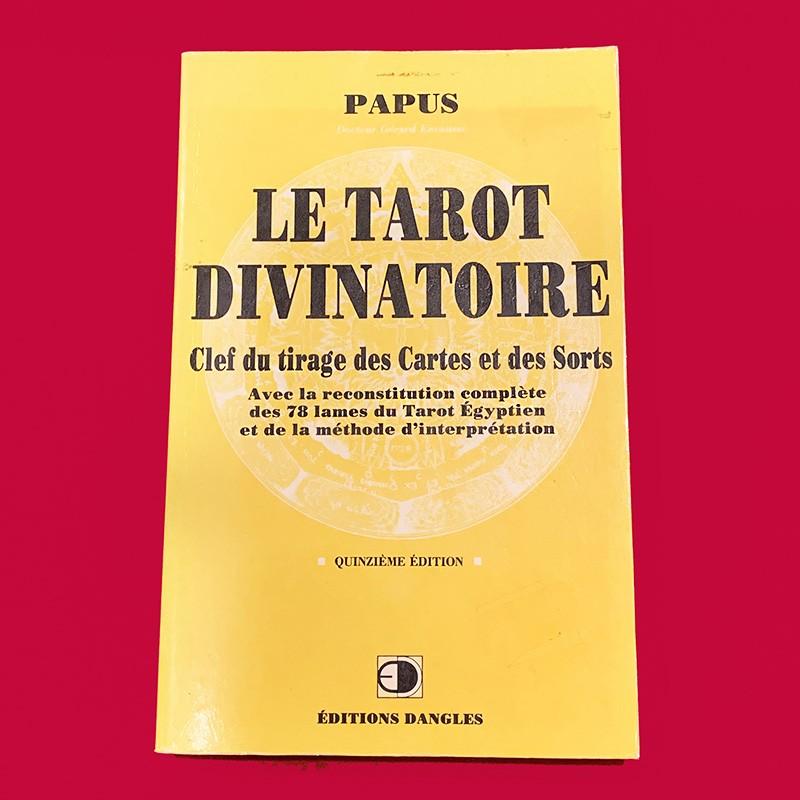 LE TAROT DIVINATOIRE   PAPUS