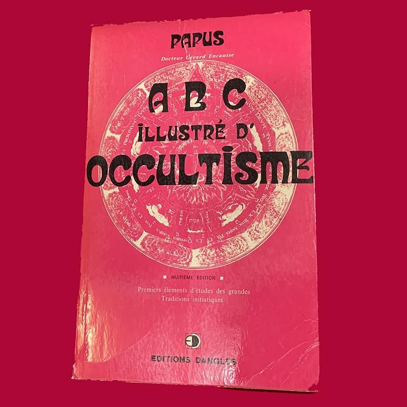 ABC ILLUSTRE DE SCIENCE OCCULTE    PAPUS