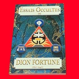 Essais Occultes de Dion Fortune