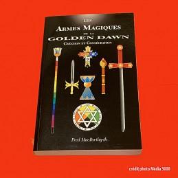 LES ARMES MAGIQUES DE LA GOLDEN DAWN, Livre neuf