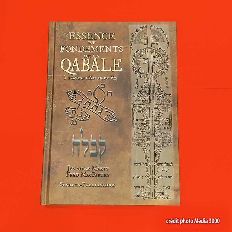 ESSENCE ET FONDEMENTS DE LA QABALE. Livre neuf.