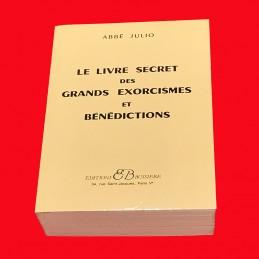 LE LIVRE SECRETS DES GRANDS EXORCISMES ET BENEDICTIONS.