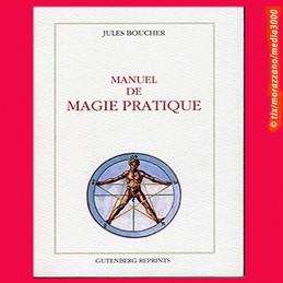 MANUEL DE MAGIE PRATIQUE,...